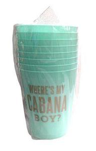 Where's my cabana boy plastic cups